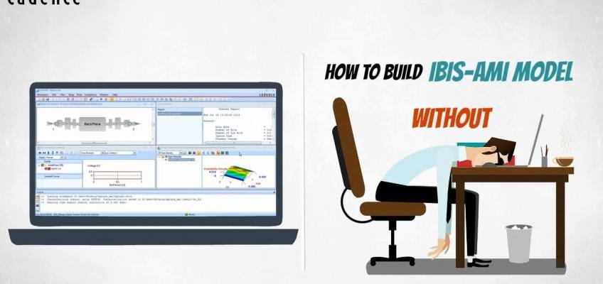 Sigrity Tech Tip: IBIS-AMI Builder
